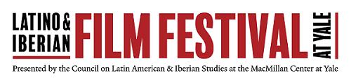 Yale MacMillan Center -Latino and Iberian Film Festival